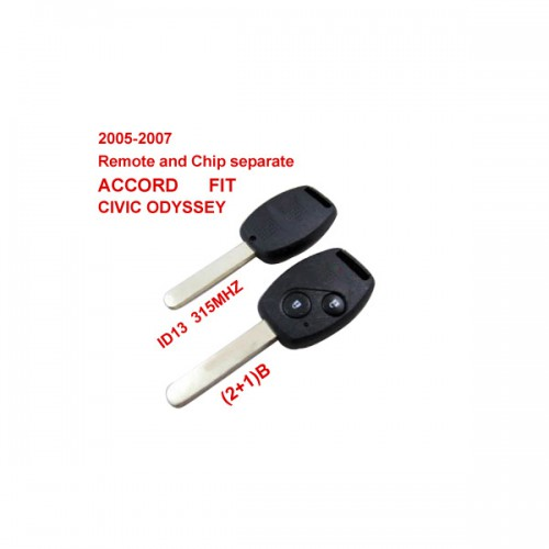 2005-2007 Remote Key 2+1 Button and Chip Separate ID:13 (315 MHZ) for Honda Fit ACCORD FIT CIVIC ODYSSEY